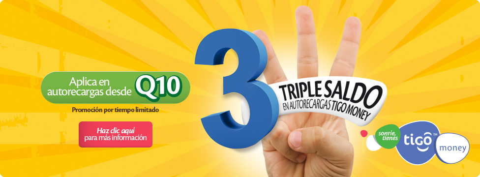 Triple Saldo autorecargando con Tigo Money